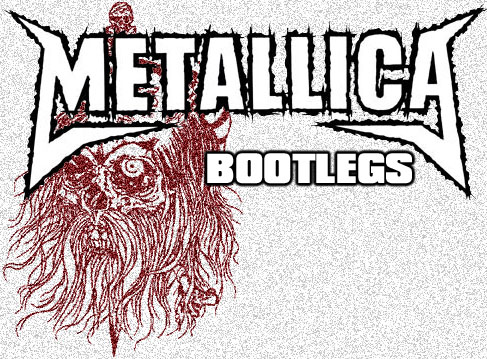 Metallica Bootlegs - Free of Charge Since Day One